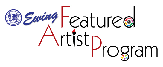 Ewing Featured Artist Program